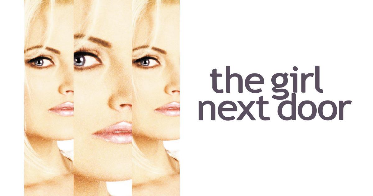 Watch The Girl Next Door Streaming Online   Hulu (Free Trial)